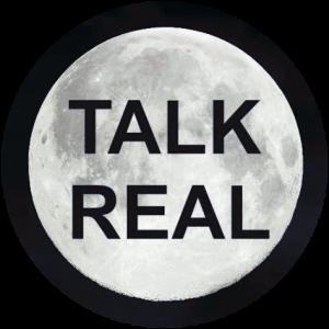 Talk real